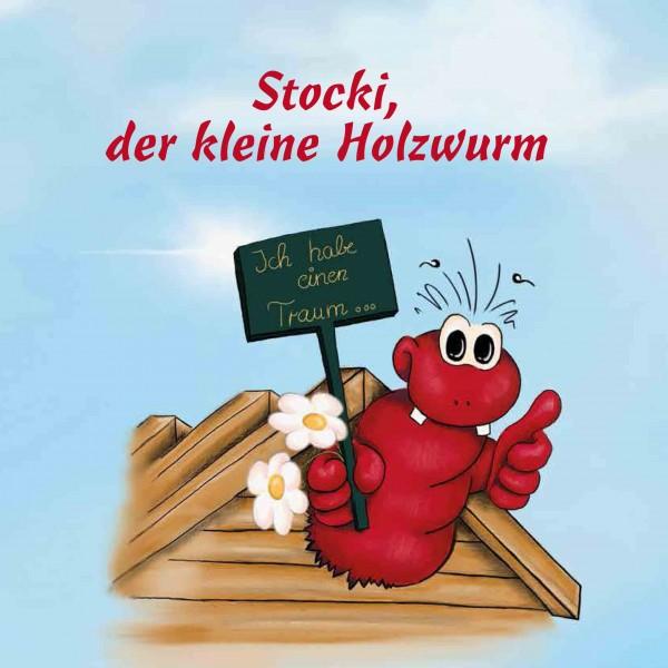 Stocki, der kleine Holzwurm