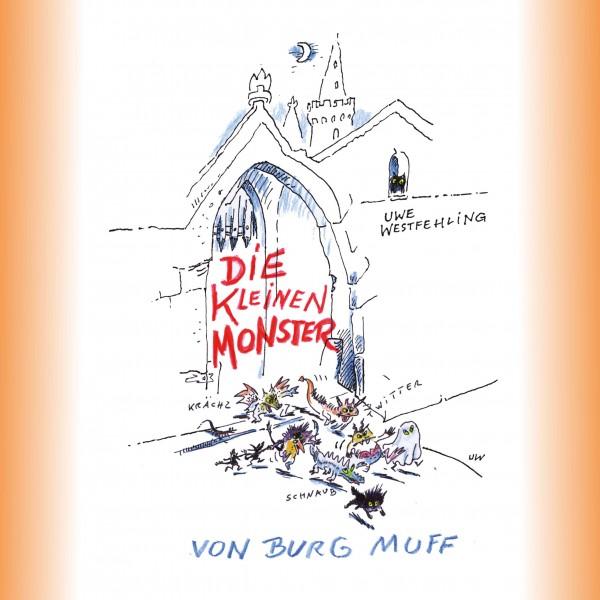 Die kleinen Monster von Burg Muff