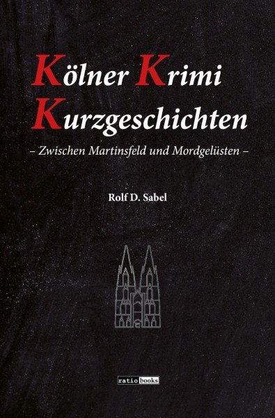 Kölner Krimi Kurzgeschichten