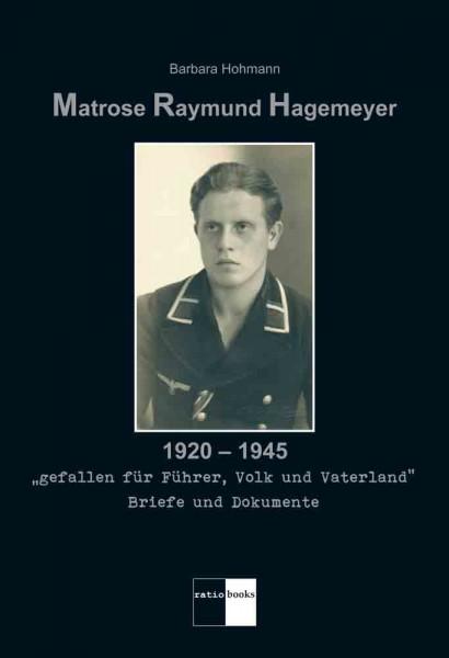 Matrose Raymund Hagemeyer …